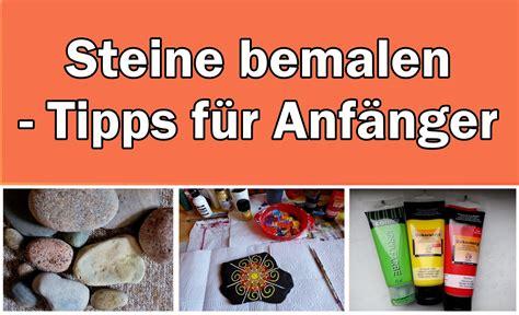 Steine Zum Bemalen by Steine Bemalen Tipps F 252 R Anf 228 Nger Atelier Traumwelle