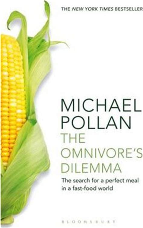 The Omnivore S Dilemma Michael Pollan 9781408812181