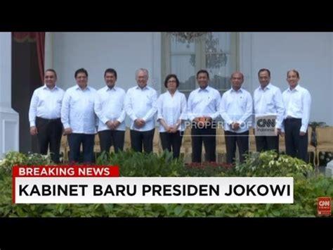profil kabinet jokowi istana beberkan profil rekam jejak kabinet baru presiden