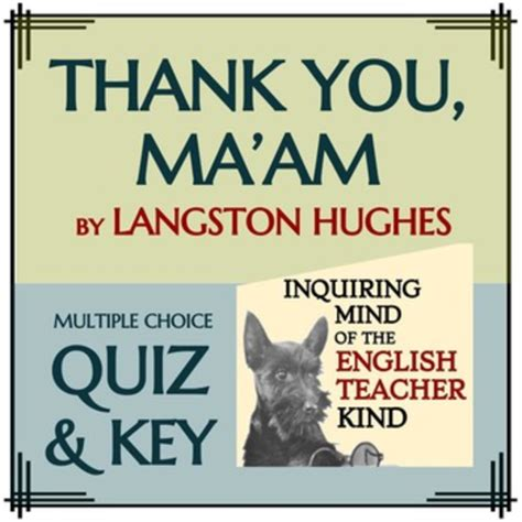 printable version of thank you ma am quot thank you ma am quot by langston hughes quiz by