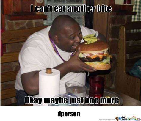 Fat People Memes - fat people by dperson meme center