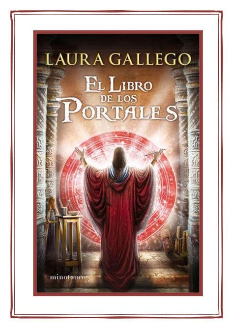 libro los portales de piedra el libro de los portales laura gallego