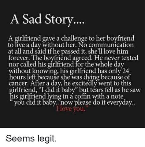 Sad Girlfriend Meme - a sad story a girlfriend gave a challenge to her boyfriend