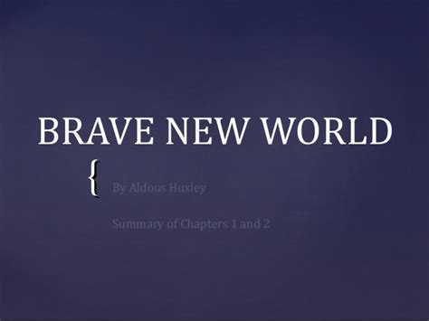 brave new world chapter 5 themes compilation bnw ch1 10