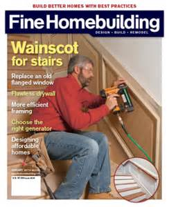 Fine Homebuilding Login Fine Homebuilding Magazine Media Kit Info