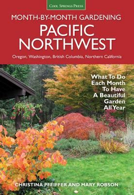 pacific northwest month by month gardening what to do