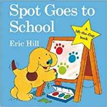 Elmo Goes To School Left The Flap Board Book spot goes to school spot original lift the flap by