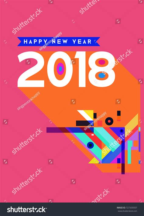 new year 2018 element happy new year 2018 colorful abstract stock vector