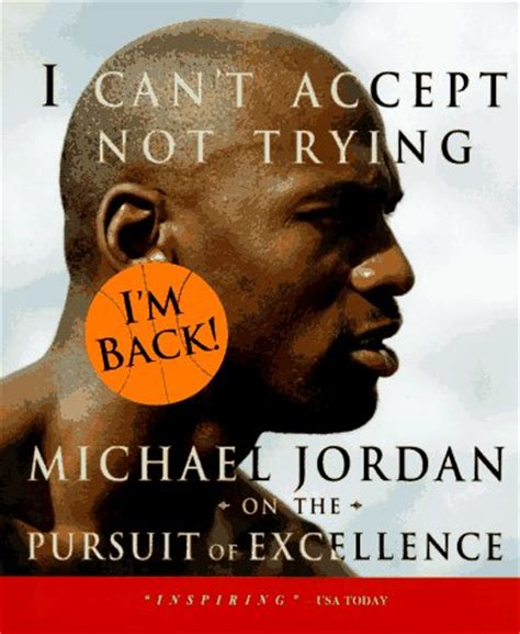 biography michael jordan book michael jordan s motivational quotes the sport of