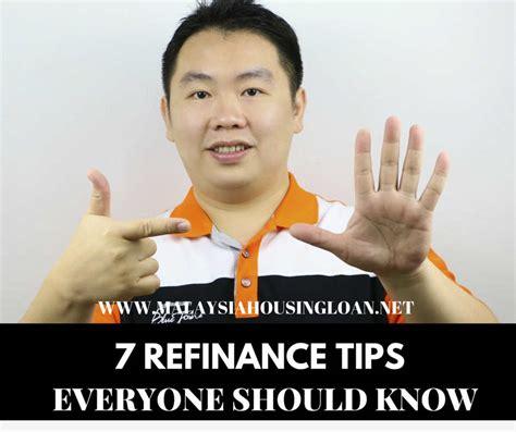 housing loan refinance 7 refinance tips everyone should know malaysia housing loan