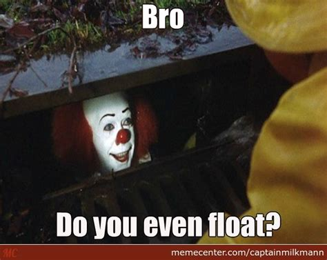 Pennywise The Clown Meme - pennywise wants to know by captainmilkmann meme center