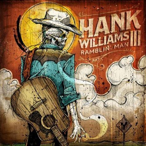hank williams iii i m a lyrics hank williams iii hang on lyrics metrolyrics