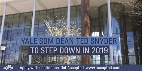 Yale Mba Invitation Date by Yale Som Dean Ted Snyder To Step In 2019