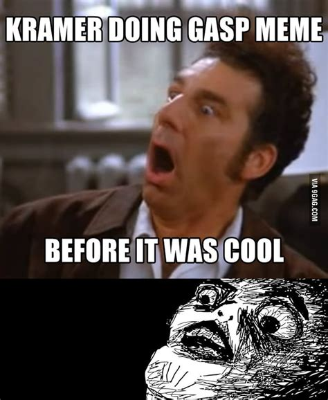 Gasp Meme - kramer doing gasp meme before it was cool 9gag
