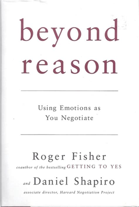 Beyond Reason book review beyond reason using emotions as you negotiate