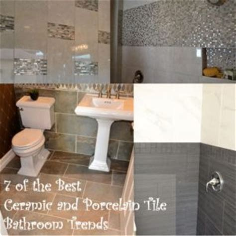 7 Best Ceramic and Porcelain Tile Trends for Bathrooms