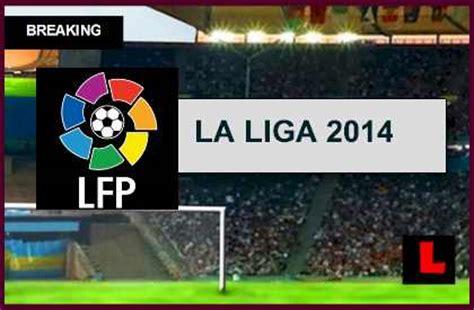 la liga live scores and table la liga table 2014 results prompt valencia vs cordoba 2014