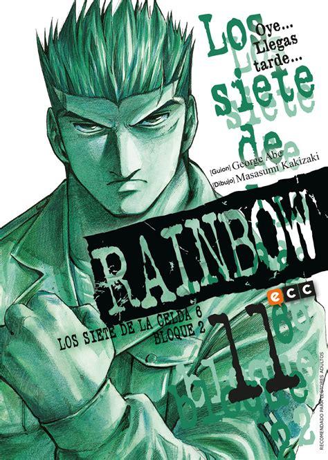 Rainbow 11 Abe George Kakizaki Masasumi rainbow los siete de la celda 6 bloque 2 n 250 m 11 ecc c 243 mics