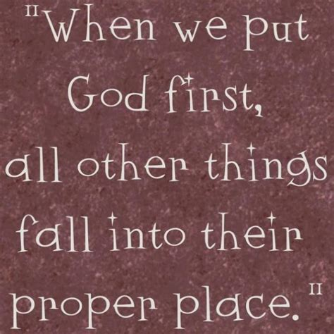 putting god first place in your life a mistake you don t put god first quotes inspiration pinterest