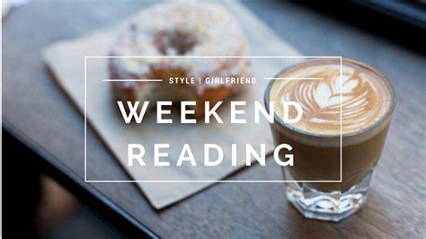 Weekend Read by Weekend Reading Style