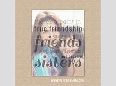 True Friendship QuoteBest Friend Birthday GiftBest by PaperRamma