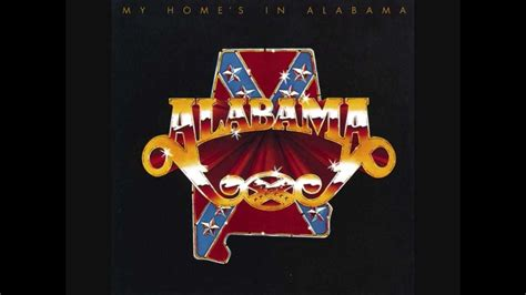 alabama quot my home s in alabama quot lyrics in description