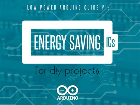 diy energy saving projects low power arduino hack guide 1 energy saving