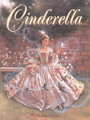 cinderella picture books cinderella by ruth sanderson reviews discussion