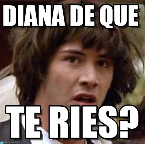 Diana Memes - diana de que conspiracy keanu meme on memegen