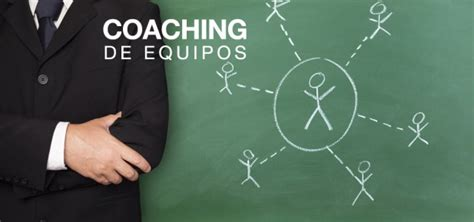 coaching de equipos coaching de equipos execoach especialistas en coaching