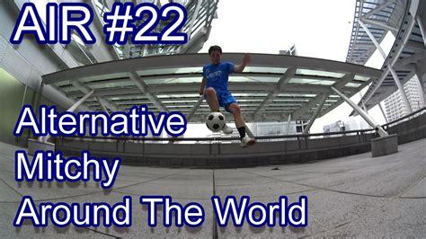Around The World 22 Tshirtkaosraglananak Oceanseven air 22 alternative mitchy around the world how to freestylefootball