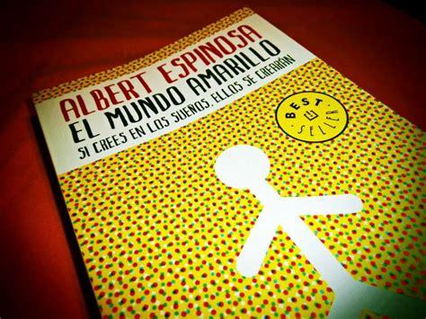 libro el mundo amarillo cavsconnect el mundo amarillo un libro que te har 225 reflexionar