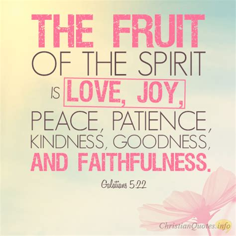 fruits of the spirit 20 awesome quotes about the fruits of the spirit