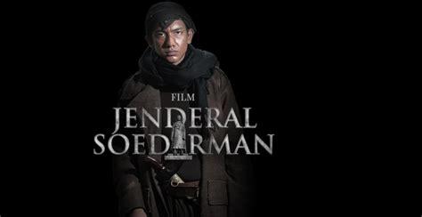 film panglima besar jenderal sudirman dionisius agus puguh santosa sesawi net