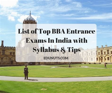 Mba Entrance Exams To Study Abroad by List Of Top Bba Entrance Exams In India With Syllabus