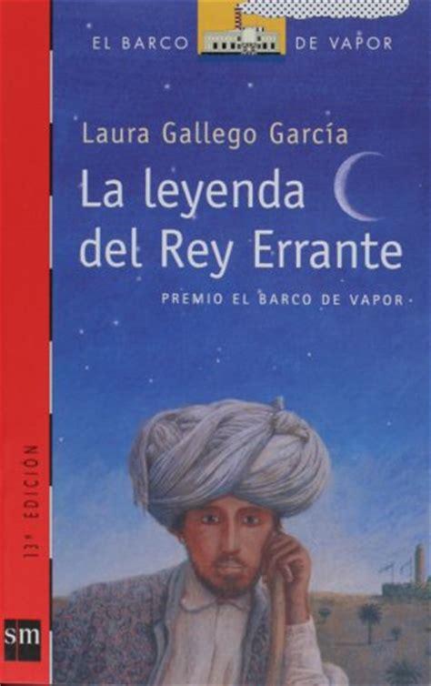 ஐ beautiful dreamers ஐ rese 241 a la leyenda del rey errante laura gallego garc 237 a