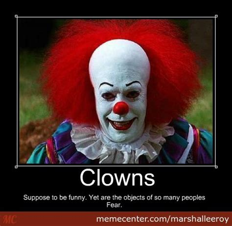 Funny Clown Memes - clown they were suppose to be funny by marshalleeroy