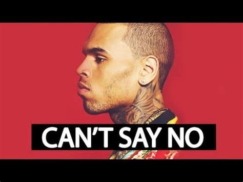 can t say no chris brown quot can t say no quot single all about rihanna
