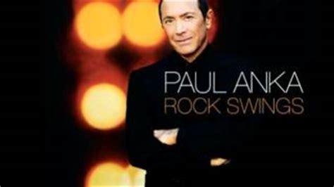paul anka rock swings paul anka rock swings youtube