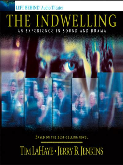 The Indwelling By Tim Lahaye the indwelling an experience in sound and drama by tim