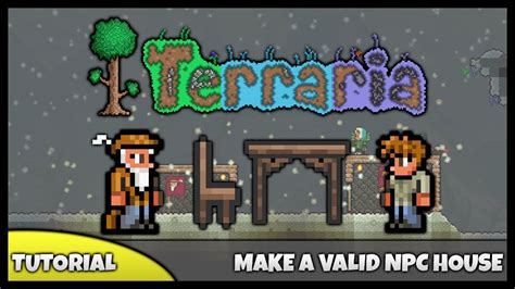 how to make a house a home terraria tutorial how to make an npc house valid