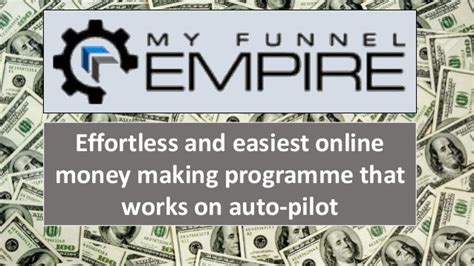 Online Money Making System That Works - my funnel empire effortless system to make money online on auto pil