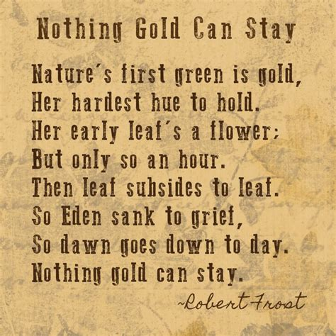 dramanice nothing gold can stay nothing gold can stay robert frost 1874 1963 nature s
