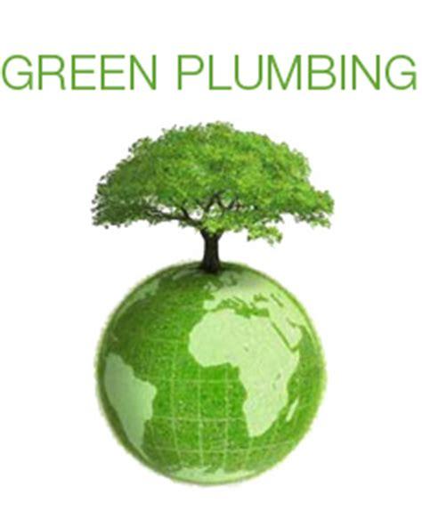 Green Plumbing Licensed Plumbing Contractor Offers Quot Green