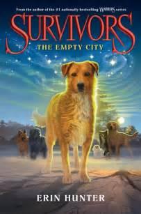Survivors 1 the empty city by erin hunter harpercollins children s