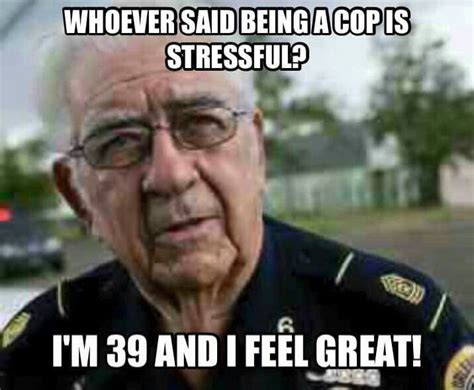 Police Wife Meme - best 25 cops humor ideas on pinterest police officer