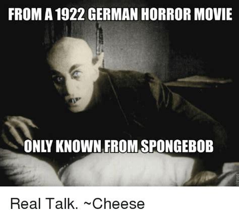 Horror Movie Memes - 25 best memes about spongebob real spongebob real memes