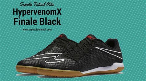 Harga Nike Hypervenomx Finale sepatu futsal nike hypervenomx finale black white 749887