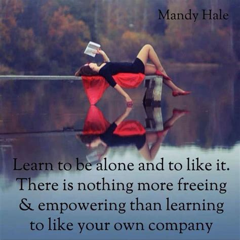 how to a to be alone being alone inspiring quotes