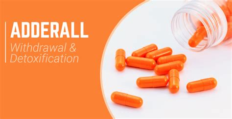 Adderall Detox Centers by Adderall Withdrawal And Detoxification